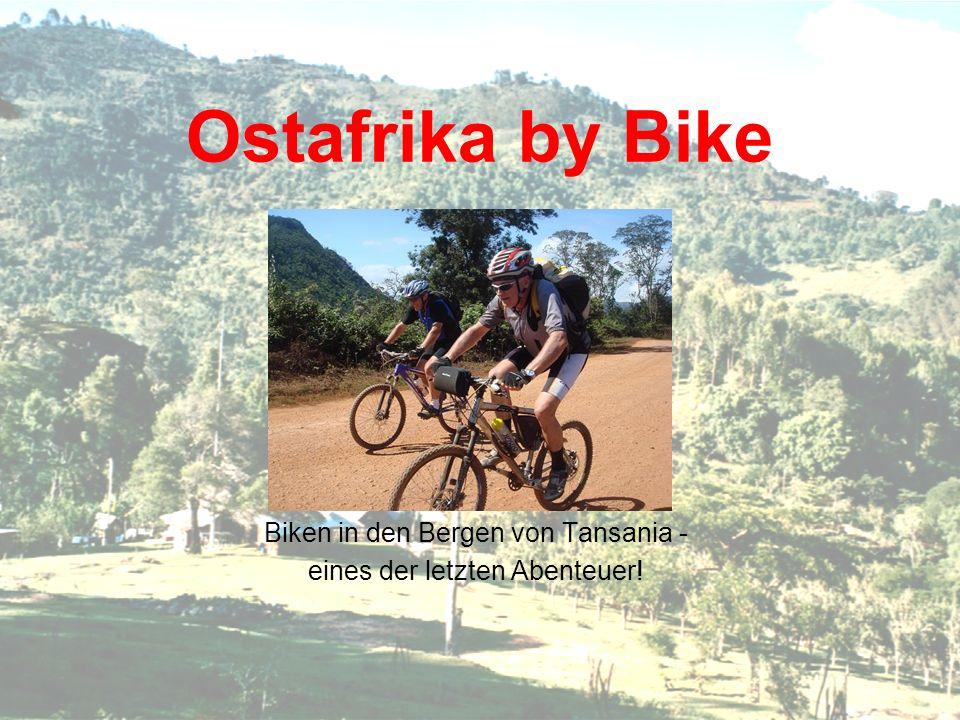 Ostafrika by Bike Biken in den Bergen von Tansania - eines der letzten Abenteuer!