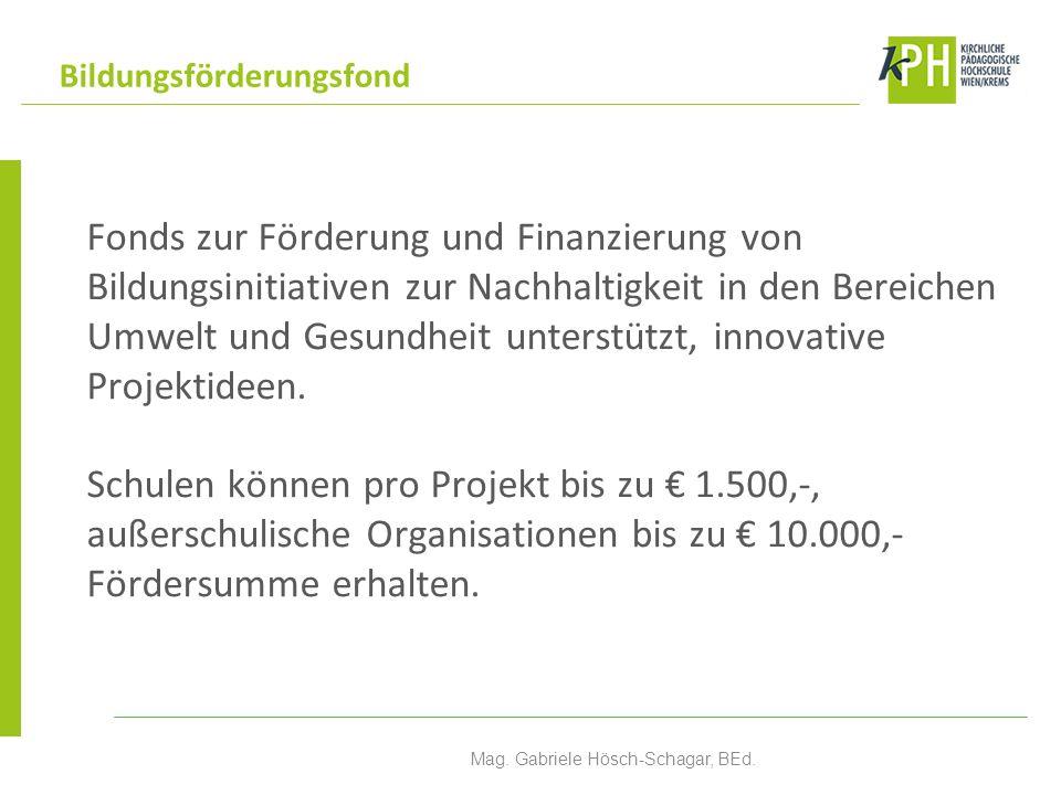 Fonds zur Förderung und Finanzierung von Bildungsinitiativen zur Nachhaltigkeit in den Bereichen Umwelt und Gesundheit unterstützt, innovative Projektideen.
