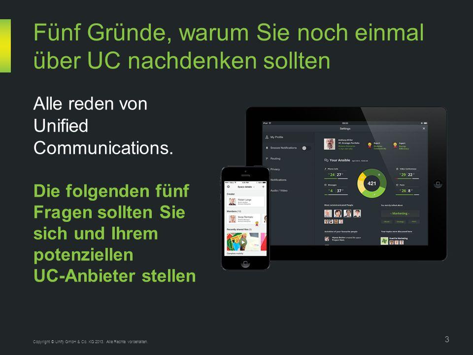 Copyright © Unify GmbH & Co. KG 2013. Alle Rechte vorbehalten.