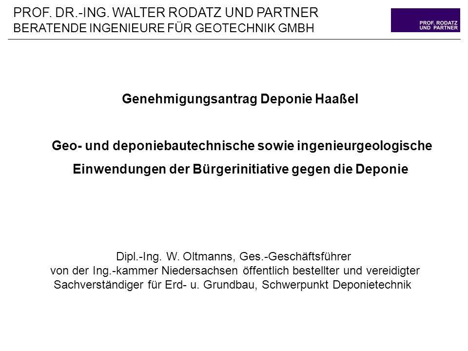Genehmigungsantrag Deponie Haaßel Geo- und deponiebautechnische sowie ingenieurgeologische Einwendungen der Bürgerinitiative gegen die Deponie PROF.