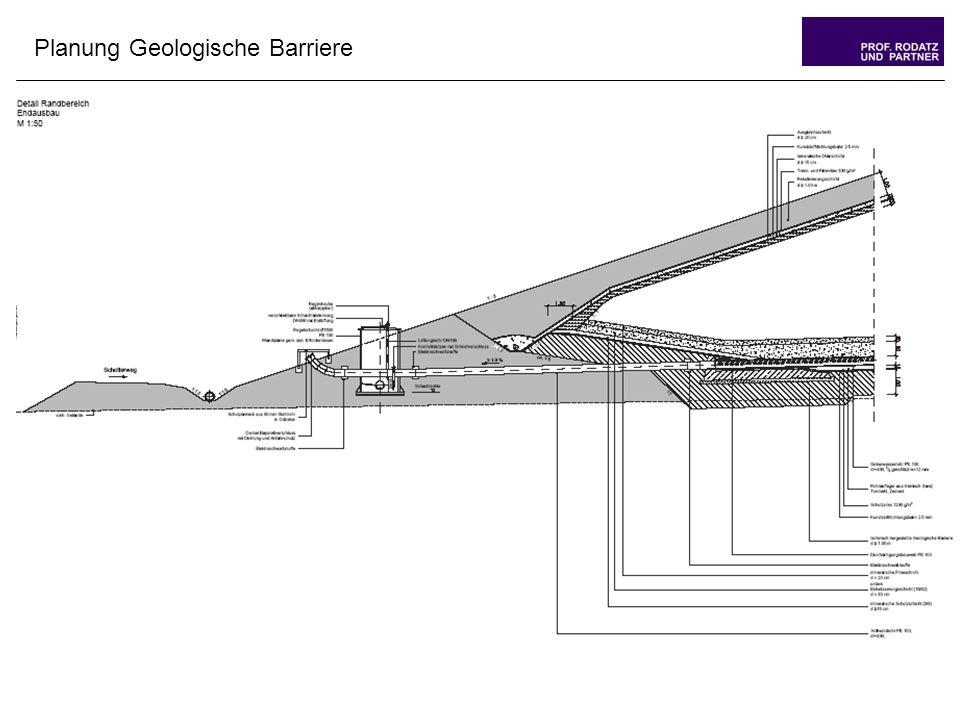 Planung Geologische Barriere