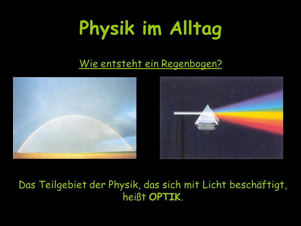 Physik im Alltag Wie werden Töne übertragen? Das Teilgebiet AKUSTIK ergründet Schallerscheinungen.
