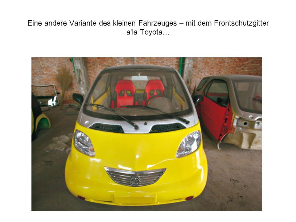Eine andere Variante des kleinen Fahrzeuges – mit dem Frontschutzgitter ala Toyota…