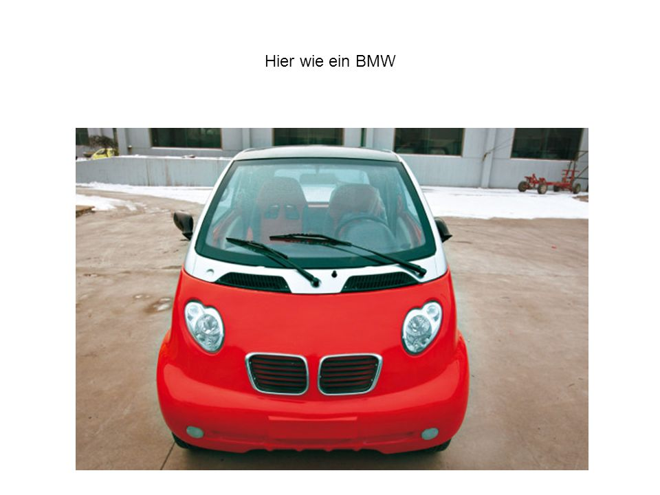 Hier wie ein BMW