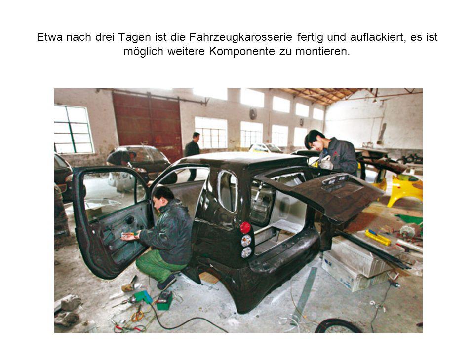Etwa nach drei Tagen ist die Fahrzeugkarosserie fertig und auflackiert, es ist möglich weitere Komponente zu montieren.