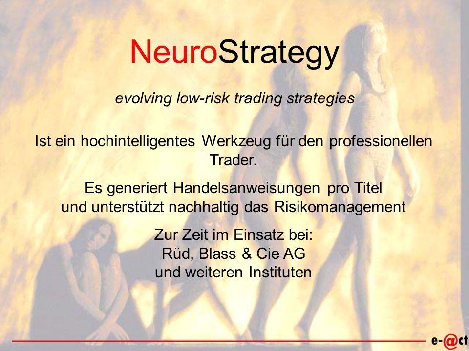 NeuroStrategy Ist ein hochintelligentes Werkzeug für den professionellen Trader.