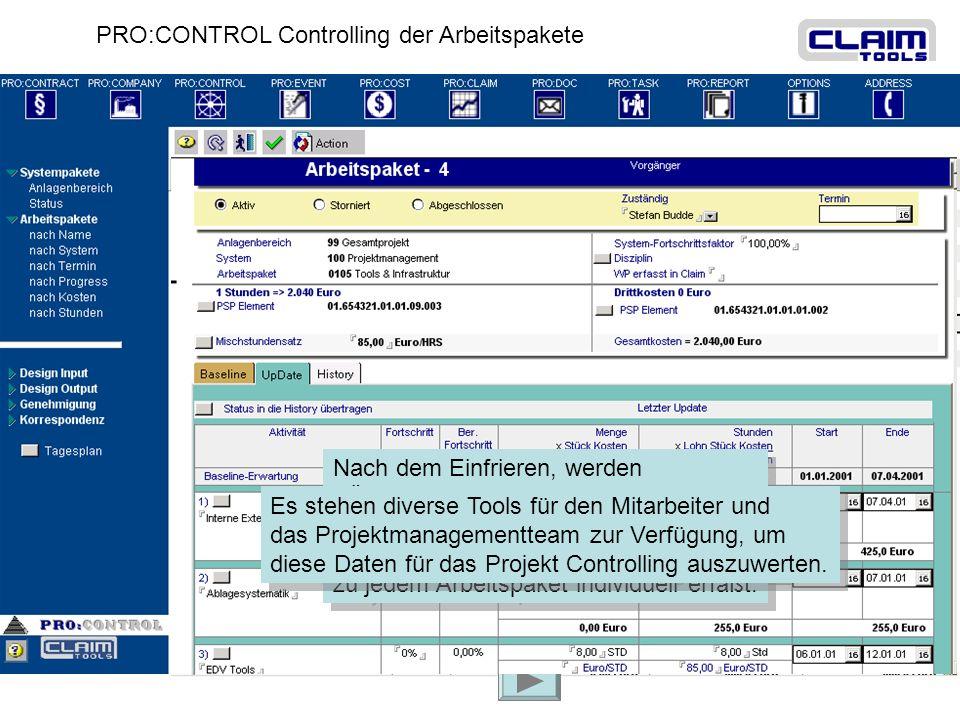 PRO:CONTROL Controlling der Arbeitspakete Um eine komplexe Anlage zu konstruieren, wird diese in sinnvolle Teilanlagen gruppiert Um eine komplexe Anla