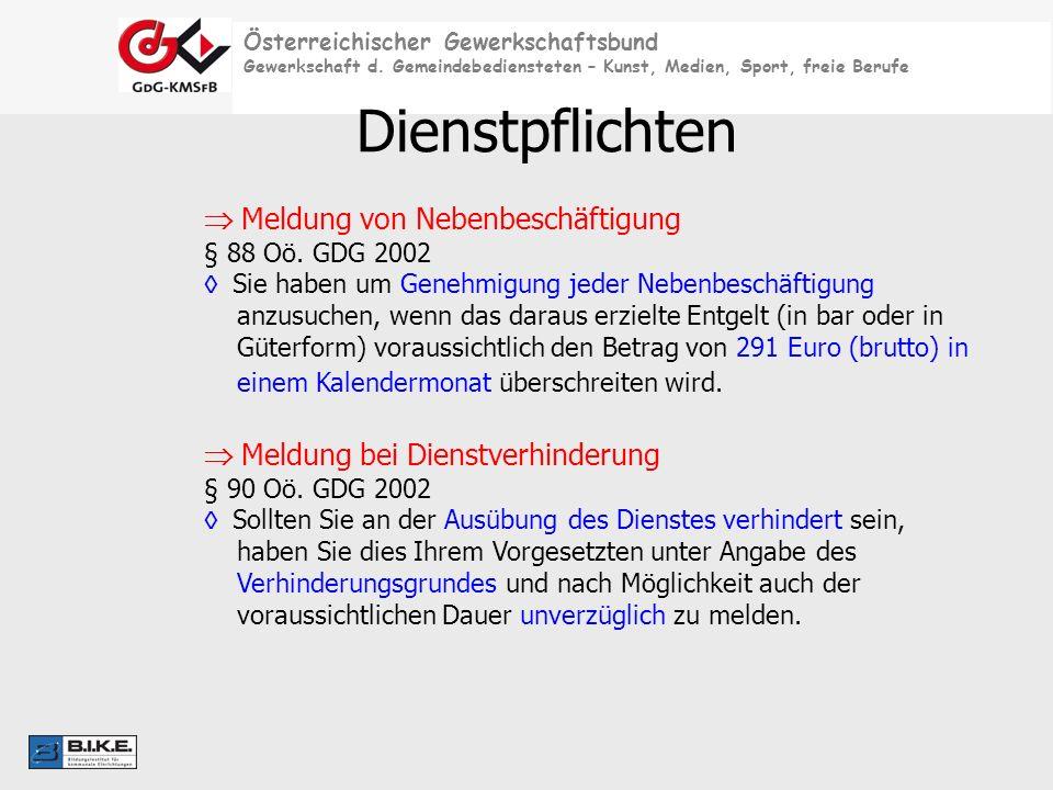 Österreichischer Gewerkschaftsbund Gewerkschaft d. Gemeindebediensteten – Kunst, Medien, Sport, freie Berufe Dienstpflichten Meldung von Nebenbeschäft