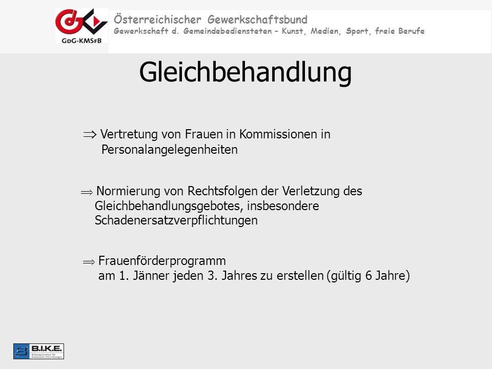 Österreichischer Gewerkschaftsbund Gewerkschaft d. Gemeindebediensteten – Kunst, Medien, Sport, freie Berufe Gleichbehandlung Vertretung von Frauen in