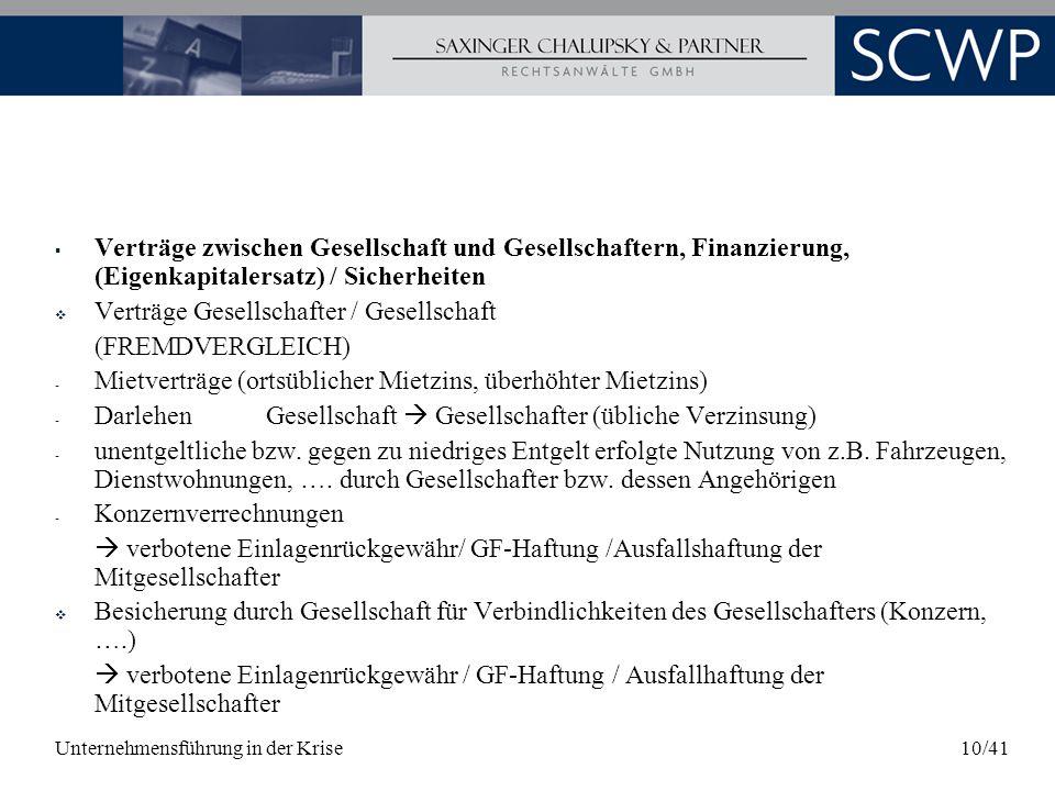 Unternehmensführung in der Krise10/41 Verträge zwischen Gesellschaft und Gesellschaftern, Finanzierung, (Eigenkapitalersatz) / Sicherheiten Verträge G