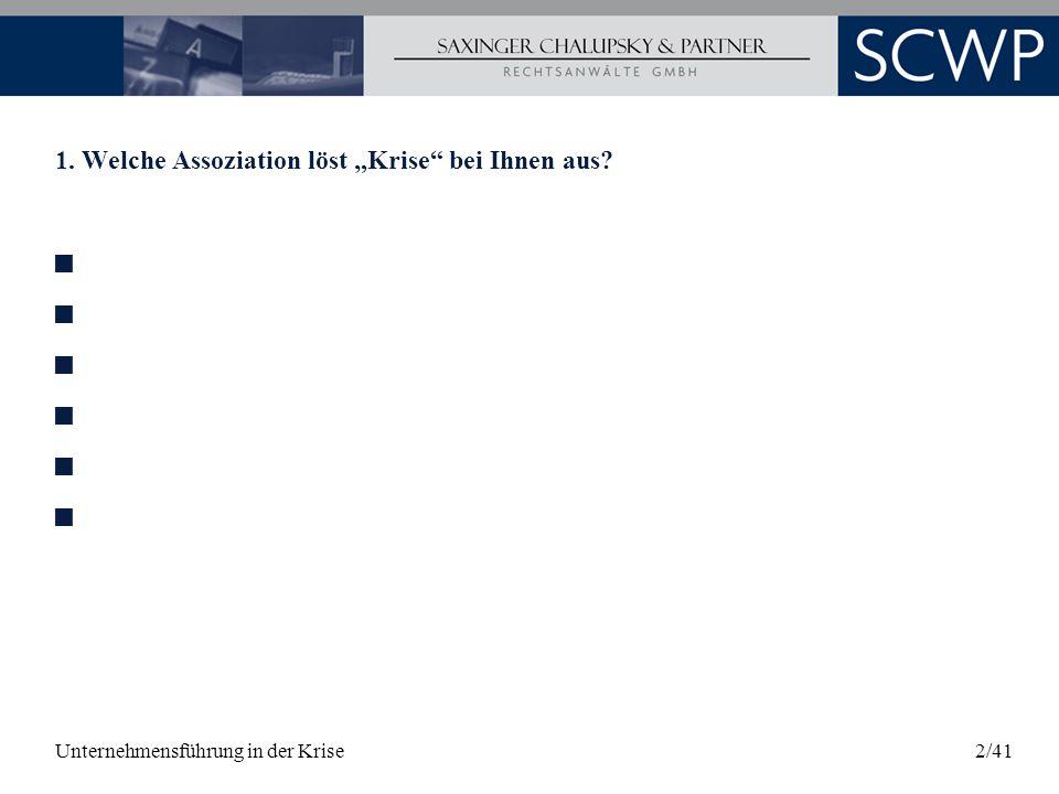 Unternehmensführung in der Krise33/41 5.