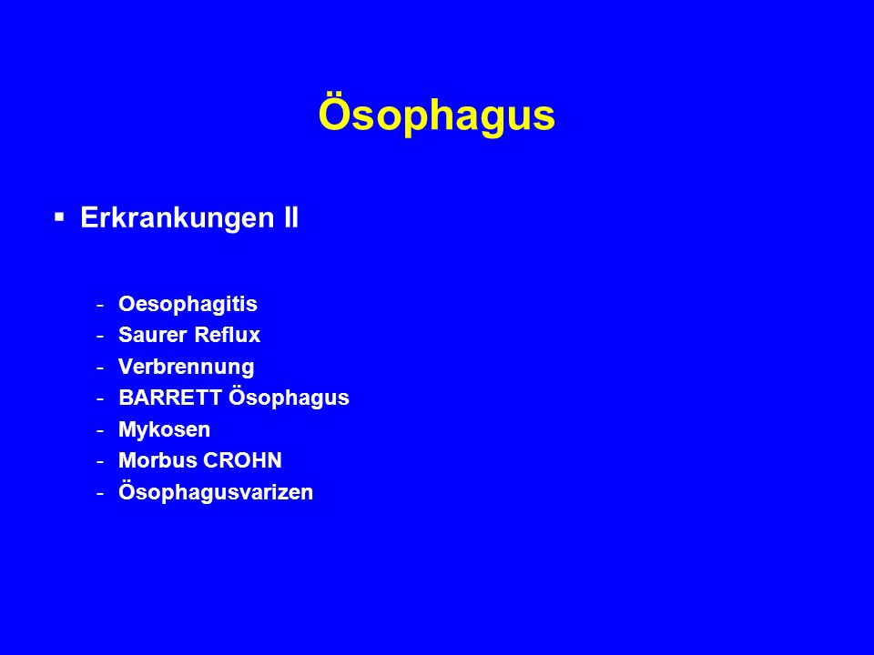 Ösophagus Dilatation mittels Quecksilber gefülltem Dilatator und/oder mittels Ballonkatheter (pneumatisch) Complications; GIT bleeding, intramural haemorrhage, perforation Response to pneumatic dilatation 32%-98%, most studies 60%-80% Remission is not durable; 60% are symptom free for 1 year, with recurrence in 50% of these patients in 5 years Surgery Heller s Myotomy.