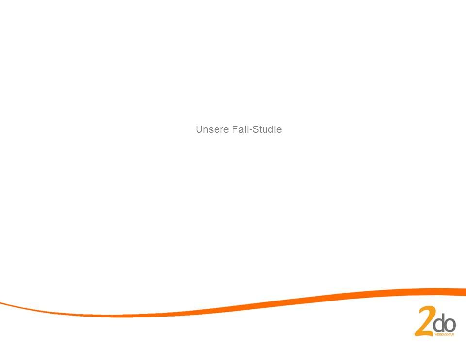 Unsere Fall-Studie