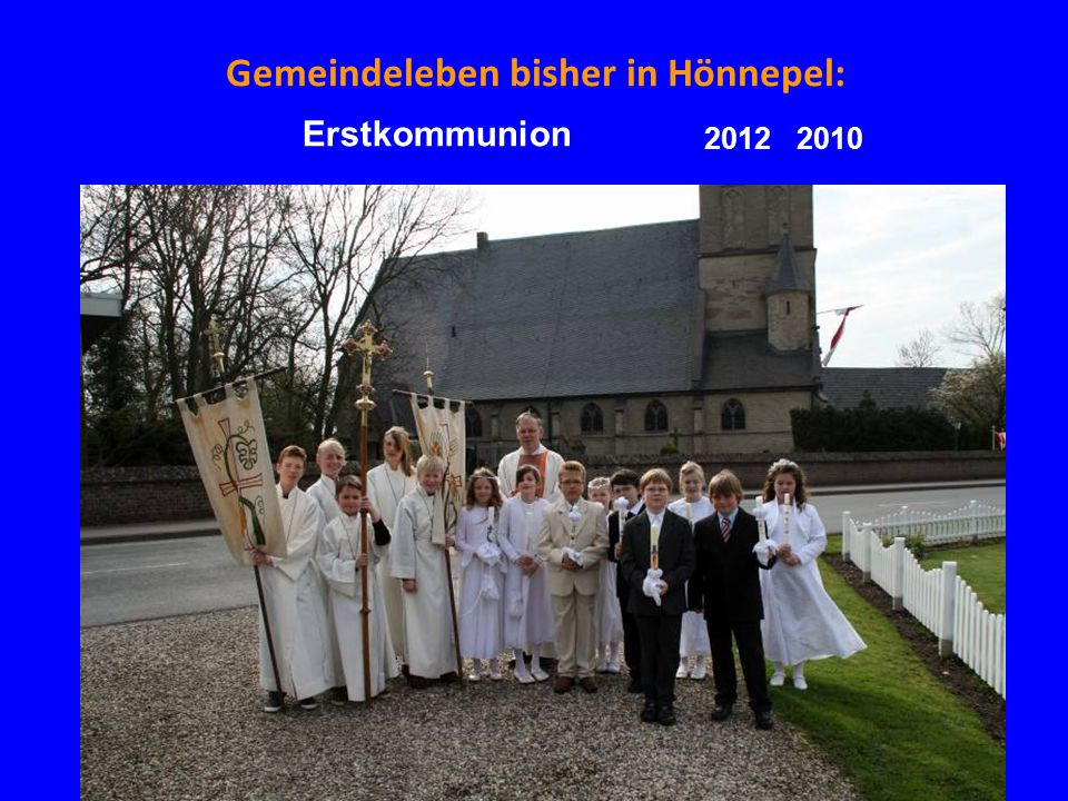 Gemeindeleben bisher in Hönnepel: Erstkommunion 20122010