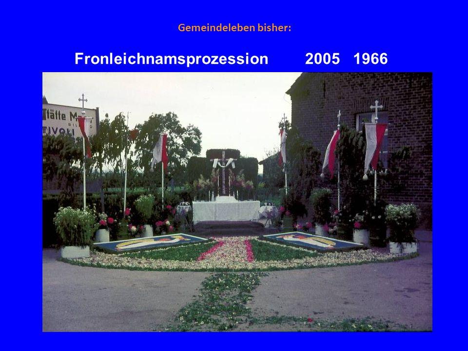 Gemeindeleben bisher: Fronleichnamsprozession19662005