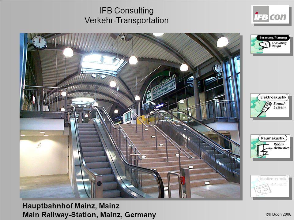 ©IFBcon 2006 IFB Consulting Verkehr-Transportation Hauptbahnhof Mainz, Mainz Main Railway-Station, Mainz, Germany