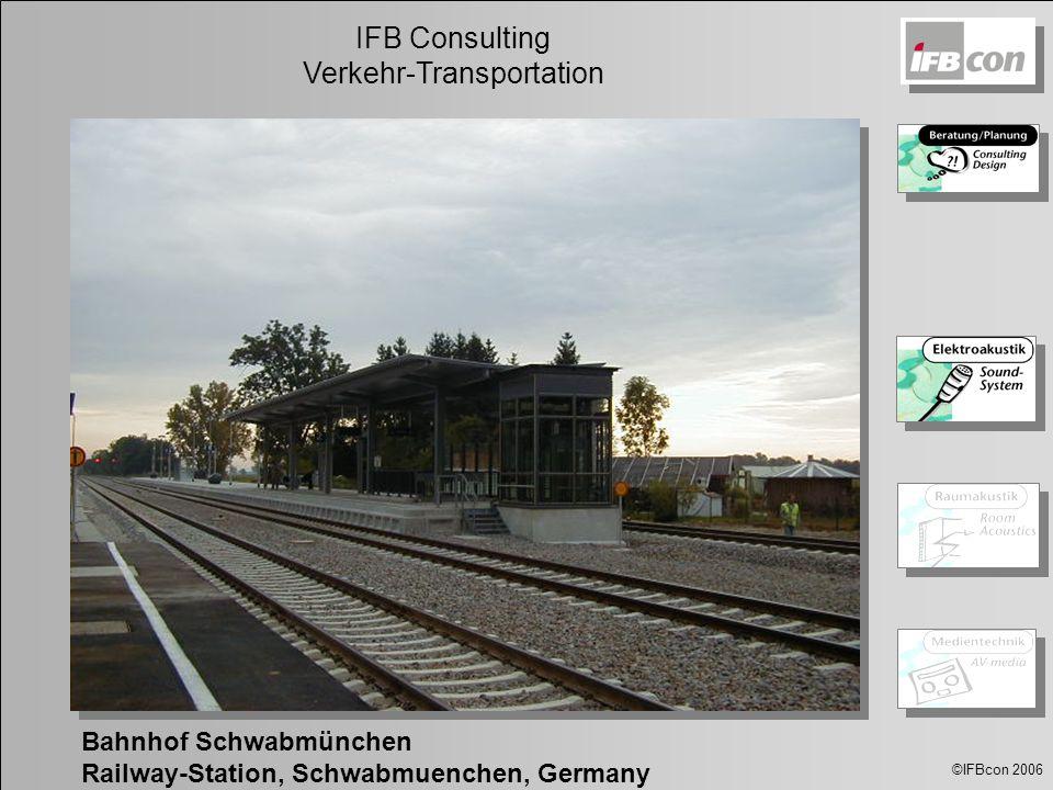 ©IFBcon 2006 IFB Consulting Verkehr-Transportation NYCT-MTA-SIEMENS TS Bahnhof Schwabmünchen Railway-Station, Schwabmuenchen, Germany