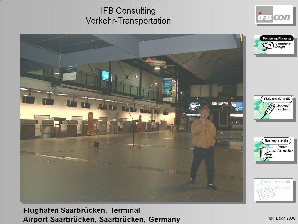 ©IFBcon 2006 IFB Consulting Verkehr-Transportation Flughafen Saarbrücken, Terminal Airport Saarbrücken, Saarbrücken, Germany