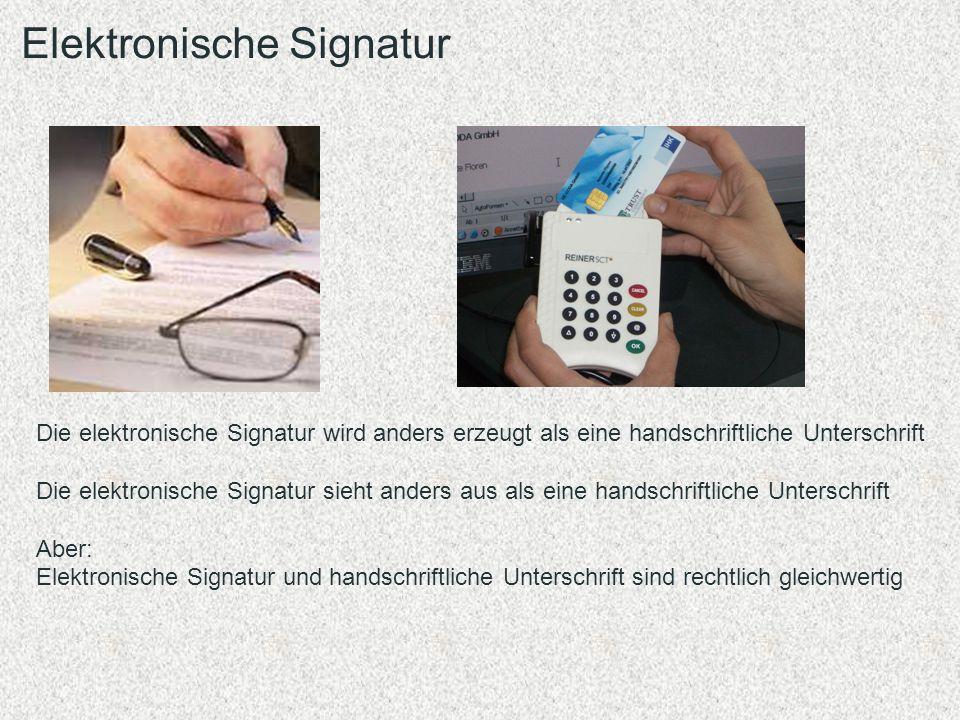 Elektronische Signatur Die elektronische Signatur wird anders erzeugt als eine handschriftliche Unterschrift Die elektronische Signatur sieht anders a