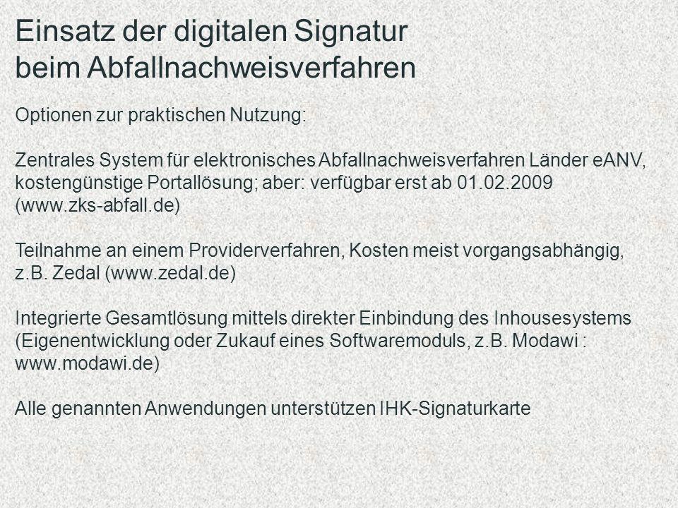 Einsatz der digitalen Signatur beim Abfallnachweisverfahren Optionen zur praktischen Nutzung: Zentrales System für elektronisches Abfallnachweisverfah