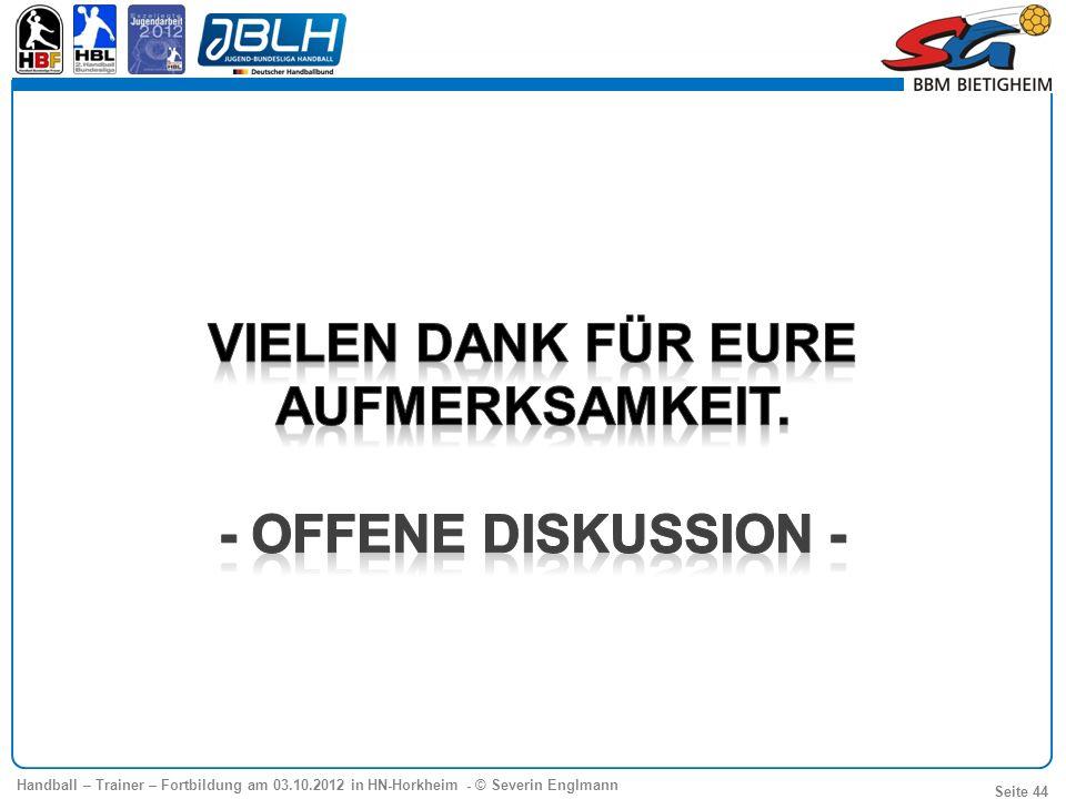 Handball – Trainer – Fortbildung am 03.10.2012 in HN-Horkheim - © Severin Englmann Seite 44