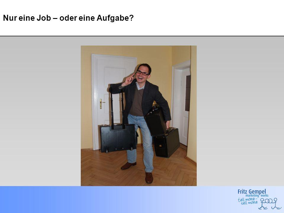 Nur eine Job – oder eine Aufgabe?
