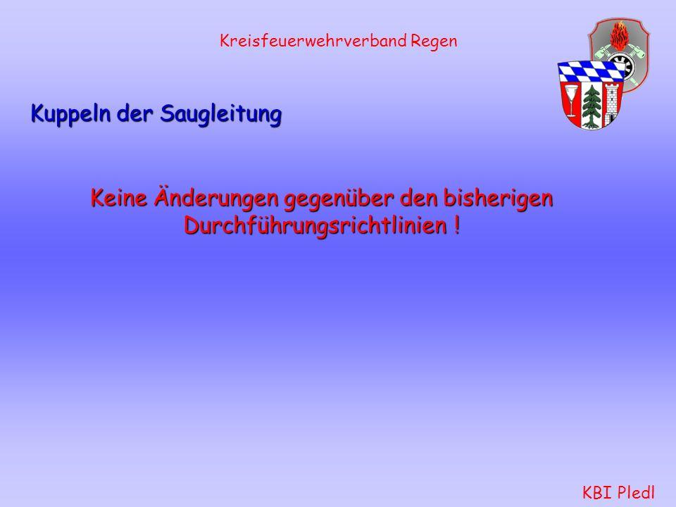 Kreisfeuerwehrverband Regen KBI Pledl Rückbau der C-Schläuche bis zum Verteiler Keine Änderungen gegenüber den bisherigen Durchführungsrichtlinien !