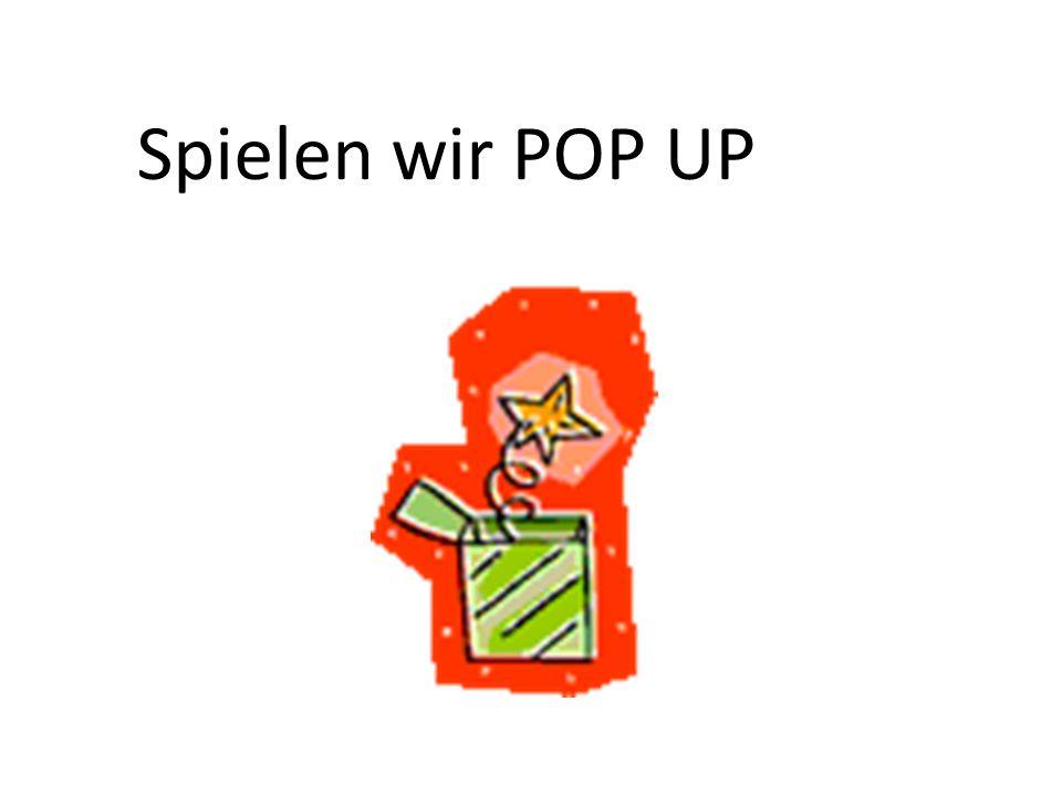 Spielen wir POP UP