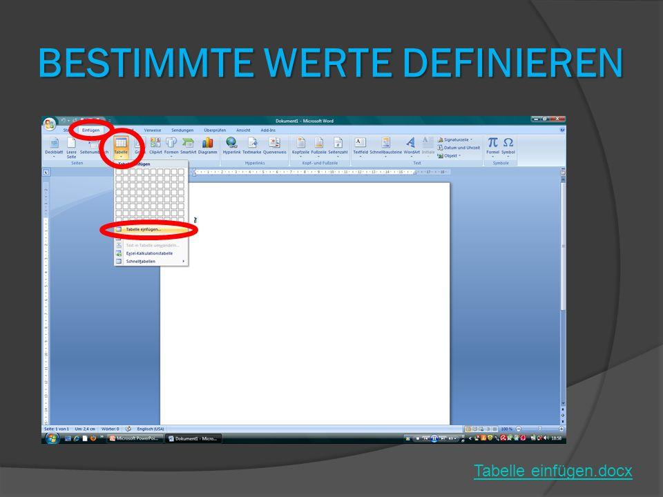 BESTIMMTE WERTE DEFINIEREN Tabelle einfügen.docx