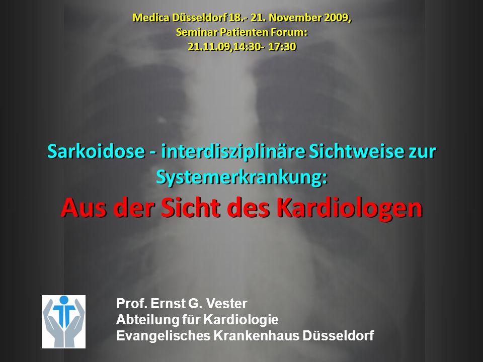 Symptome der Herzbeteiligung Sarkoidosepatienten mit Zeichen der Herzbeteiligung wie Reizleitungsstörungen, ventrikulärenTachykardien oder LV-Dysfunktion brauchen dringend kardiologische Abklärung: Hohes Risiko für Tod (20%/1,7 Jahre Follow-up) und Schrittmacher-/ ICD-Implantation (47%) (Smedema et al.; Chest 2005) Manifestation abhängig von Lokalisation und Ausdehnung der Granulome: LV freie Wand Papillarmuskel basales IVS RV freie Wand Vorhofwände (Sekiguchi et al.; Japanese Circulation Journal 1980) Sarkoidosepatienten mit Zeichen der Herzbeteiligung wie Reizleitungsstörungen, ventrikulärenTachykardien oder LV-Dysfunktion brauchen dringend kardiologische Abklärung: Hohes Risiko für Tod (20%/1,7 Jahre Follow-up) und Schrittmacher-/ ICD-Implantation (47%) (Smedema et al.; Chest 2005) Manifestation abhängig von Lokalisation und Ausdehnung der Granulome: LV freie Wand Papillarmuskel basales IVS RV freie Wand Vorhofwände (Sekiguchi et al.; Japanese Circulation Journal 1980)