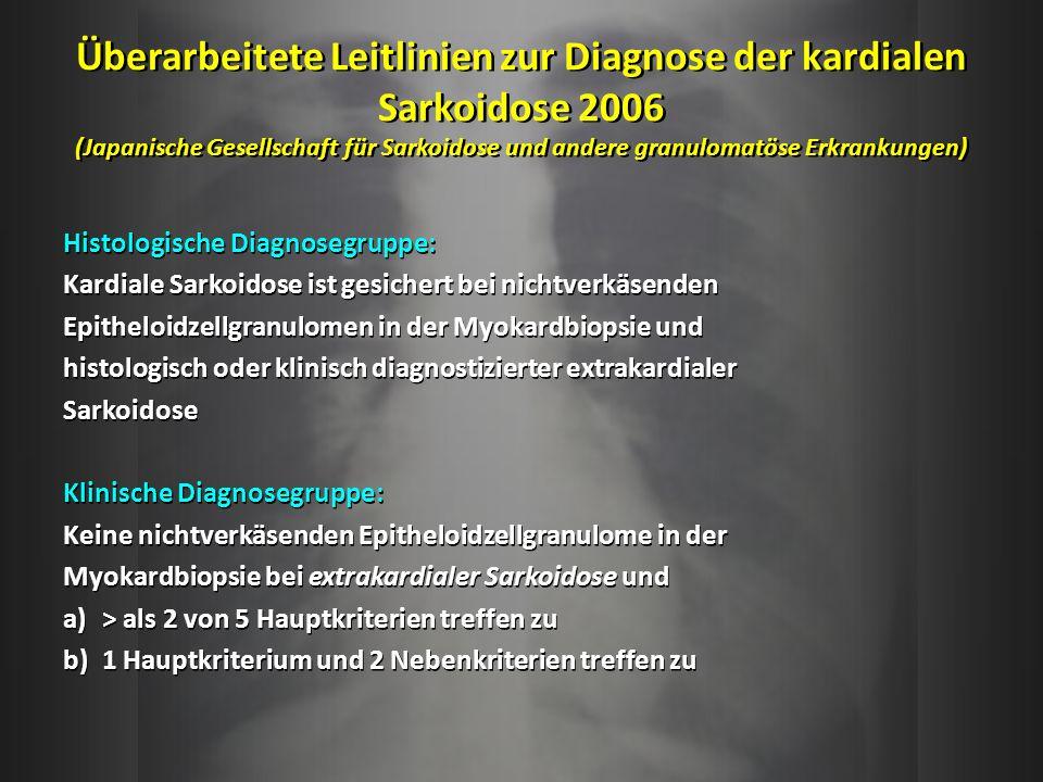 Überarbeitete Leitlinien zur Diagnose der kardialen Sarkoidose 2006 (Japanische Gesellschaft für Sarkoidose und andere granulomatöse Erkrankungen) His