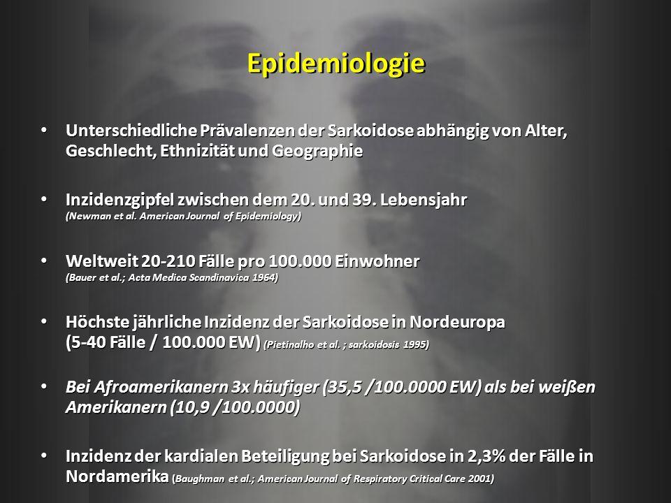 Epidemiologie Unterschiedliche Prävalenzen der Sarkoidose abhängig von Alter, Geschlecht, Ethnizität und Geographie Inzidenzgipfel zwischen dem 20. un