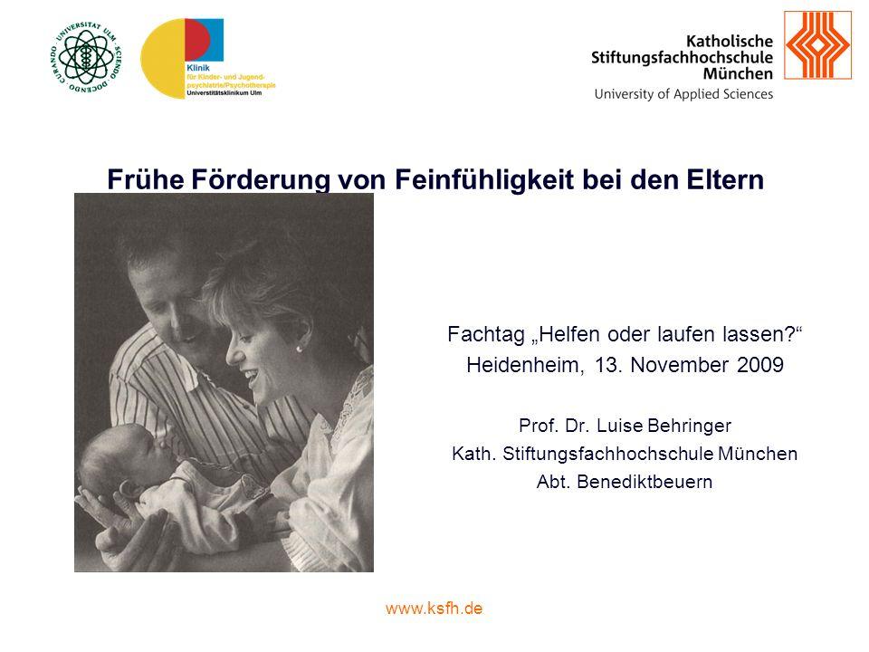 www.ksfh.de Frühe Förderung von Feinfühligkeit bei den Eltern Fachtag Helfen oder laufen lassen.