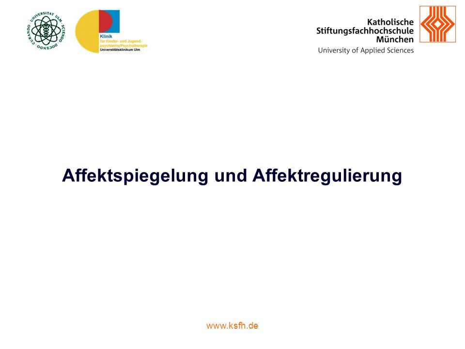 www.ksfh.de Affektspiegelung und Affektregulierung