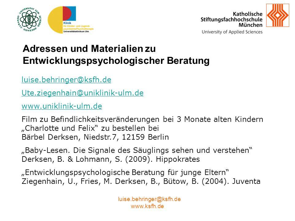 www.ksfh.de luise.behringer@ksfh.de Ute.ziegenhain@uniklinik-ulm.de www.uniklinik-ulm.de Film zu Befindlichkeitsveränderungen bei 3 Monate alten Kindern Charlotte und Felix zu bestellen bei Bärbel Derksen, Niedstr.7, 12159 Berlin Baby-Lesen.