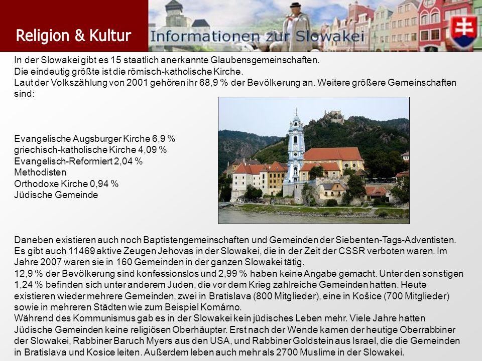 In der Slowakei gibt es 15 staatlich anerkannte Glaubensgemeinschaften. Die eindeutig größte ist die römisch-katholische Kirche. Laut der Volkszählung