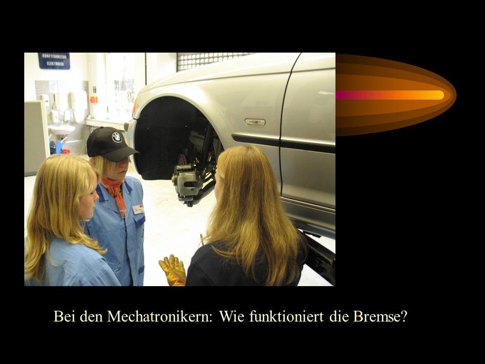 Bei den Mechatronikern: Wie funktioniert die Bremse?