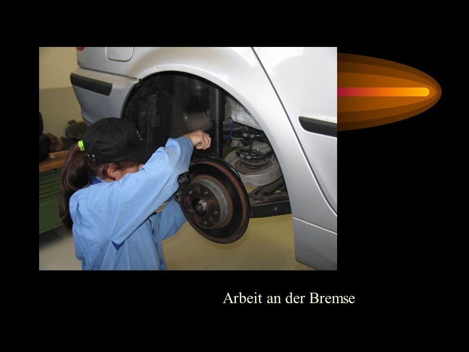 Arbeit an der Bremse