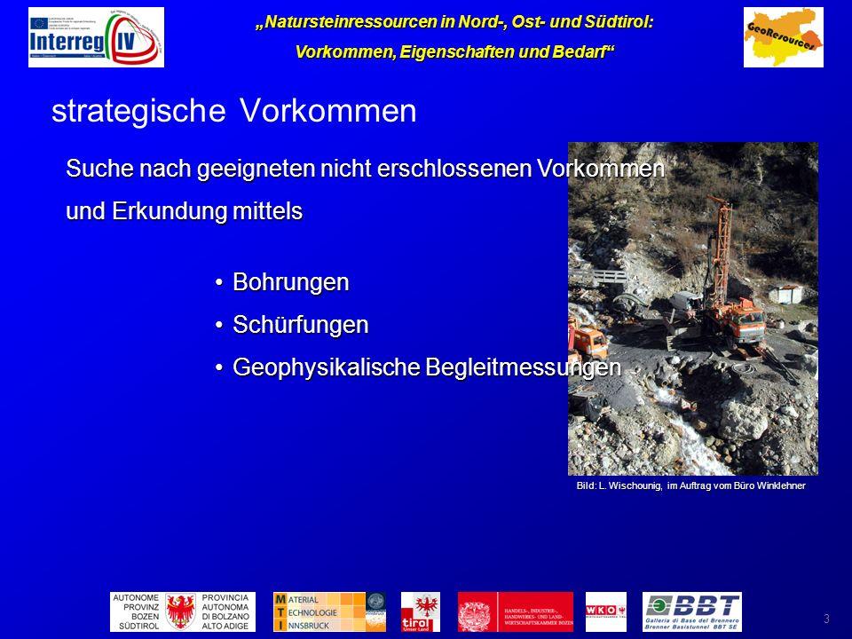 Natursteinressourcen in Nord-, Ost- und Südtirol: Vorkommen, Eigenschaften und Bedarf 3 strategische Vorkommen Bild: L.