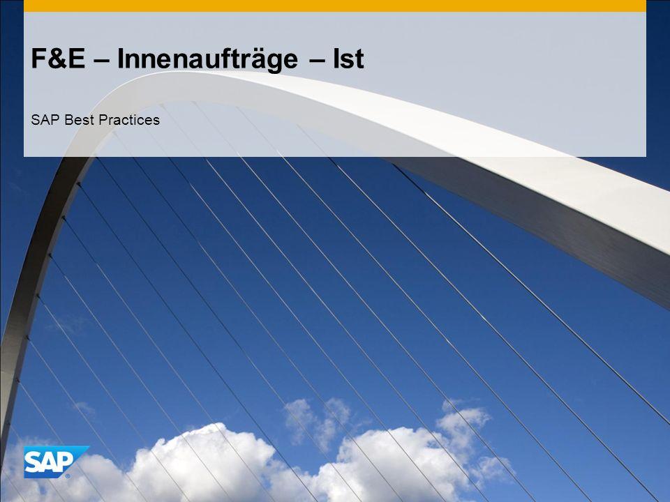 F&E – Innenaufträge – Ist SAP Best Practices