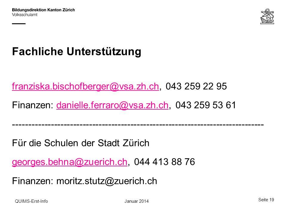 Fachliche Unterstützung franziska.bischofberger@vsa.zh.chfranziska.bischofberger@vsa.zh.ch, 043 259 22 95 Finanzen: danielle.ferraro@vsa.zh.ch, 043 25