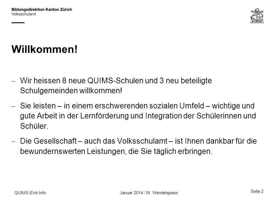 QUIMS-Erst-Info Wichtige Merkmale: QUIMS-Projekte und - Angebote in den Schulen...