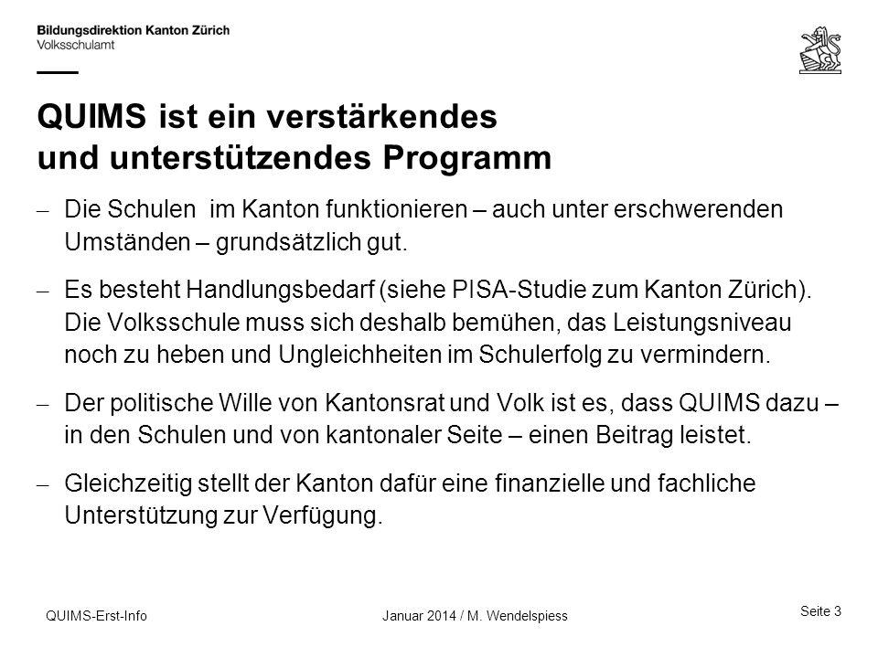 Nächste Termine (bitte reservieren) Einführungstreffen 1 Staffel 2014 – für Schulleitungen und QUIMS-Beauftragte – am Montag, 19.
