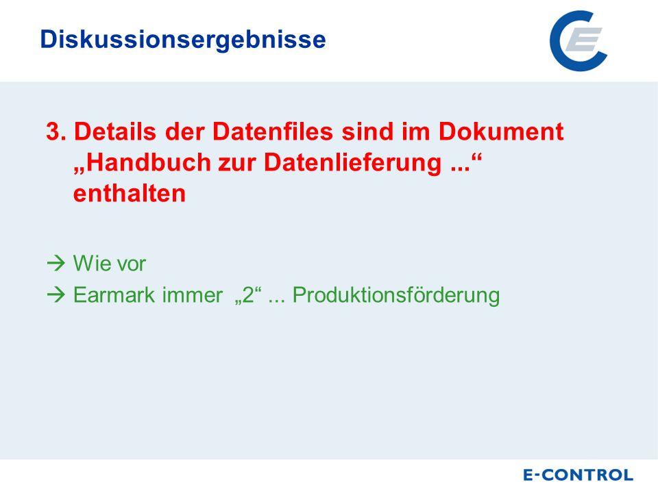 Diskussionsergebnisse 3. Details der Datenfiles sind im Dokument Handbuch zur Datenlieferung...