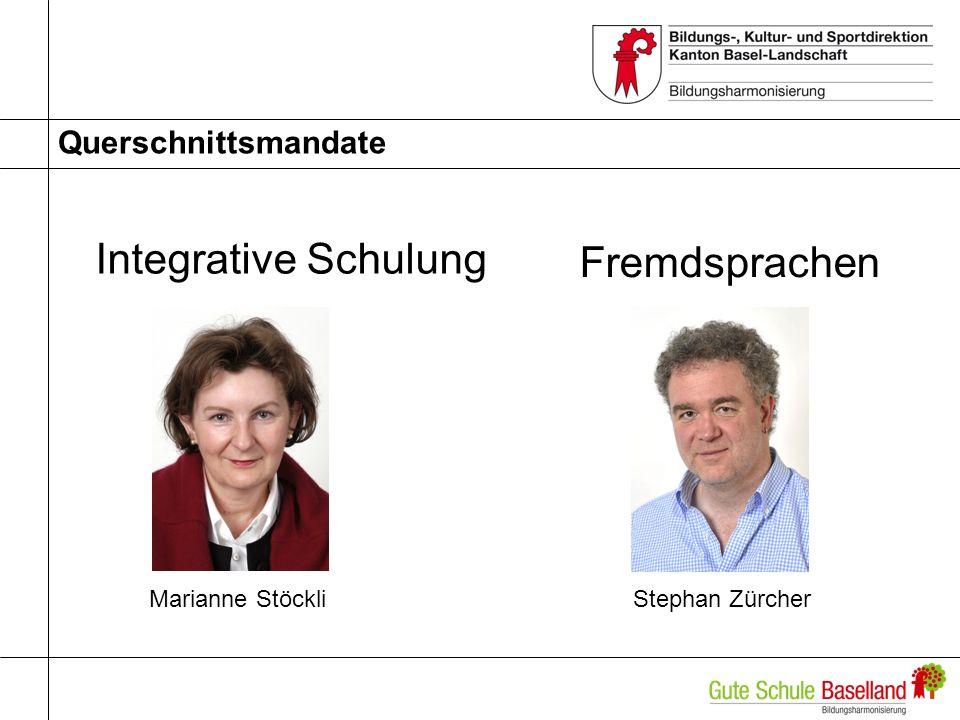 Querschnittsmandate Integrative Schulung Marianne Stöckli Fremdsprachen Stephan Zürcher