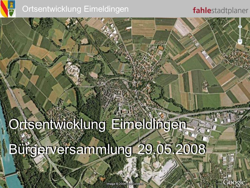 Ortsentwicklung Eimeldingen Bürgerversammlung 29.05.2008 Ortsentwicklung Eimeldingen Bürgerversammlung 29.05.2008 Titel