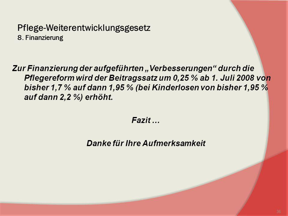 Pflege-Weiterentwicklungsgesetz 8.