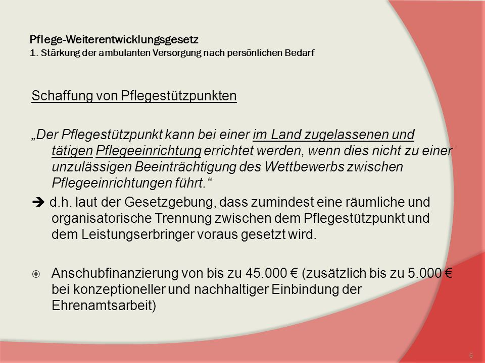 Pflege-Weiterentwicklungsgesetz 1.