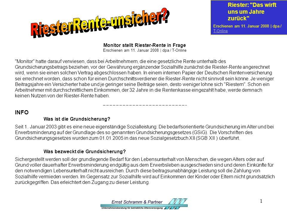 1 Monitor stellt Riester-Rente in Frage Erschienen am 11.