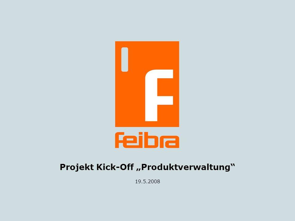 Projekt Kick-Off Produktverwaltung 19.5.2008